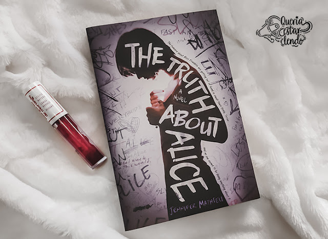 Resenha: The truth about Alice (A verdade sobre Alice)