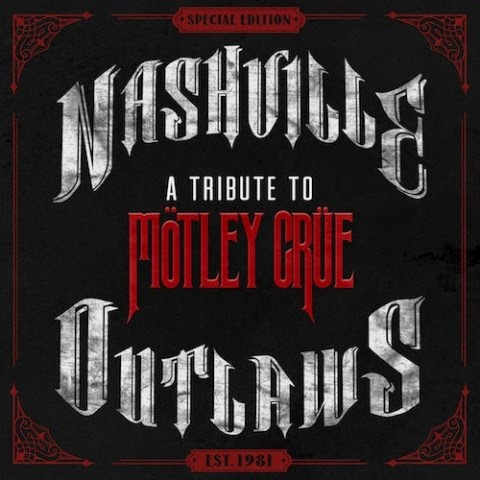 Mötley Crüe - Nashville Outlaws: A Tribute To Mötley Crüe - album - cover