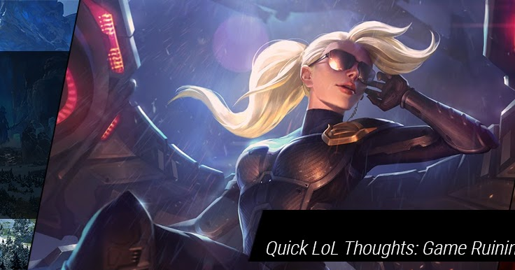 Red Post Collection: Quick LoL Thoughts: Game Ruining Behavior, Anti-Cheat /Dev, & more