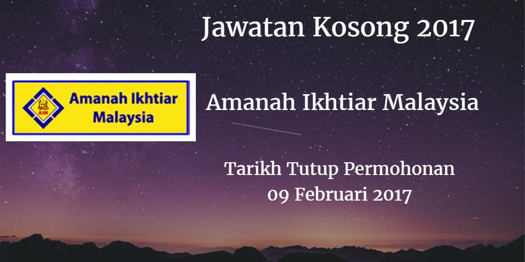 Jawatan Kosong  Amanah Ikhtiar Malaysia Berhad 09 Februari 2017