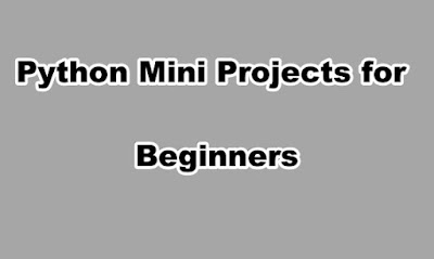 Python Mini Projects for Beginners