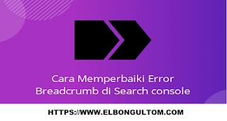 Cara Memperbaiki Error Breadcrumb Di Blog