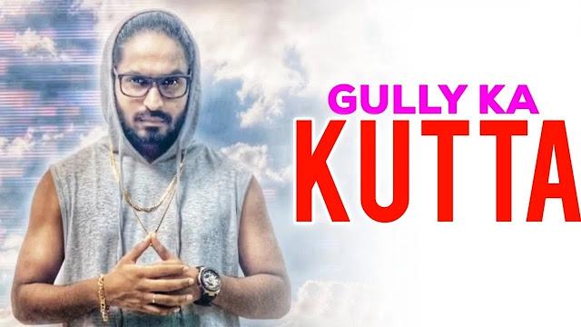 Gully Ka Kutta Lyrics in English :- Emiway Bantai