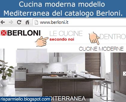 Risparmiello: Cucina Berloni Mediterranea prezzi e opinioni
