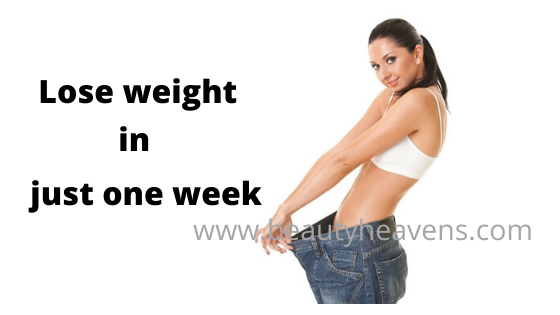 Lose weight at home in just one week.