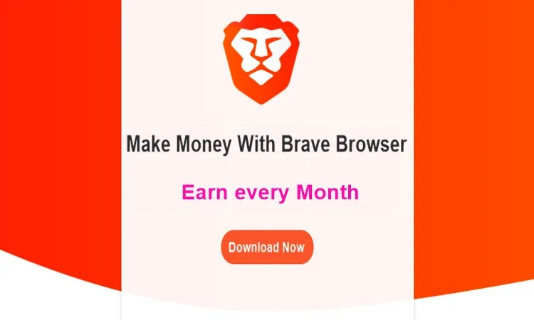 How to earn money with brave browser every month