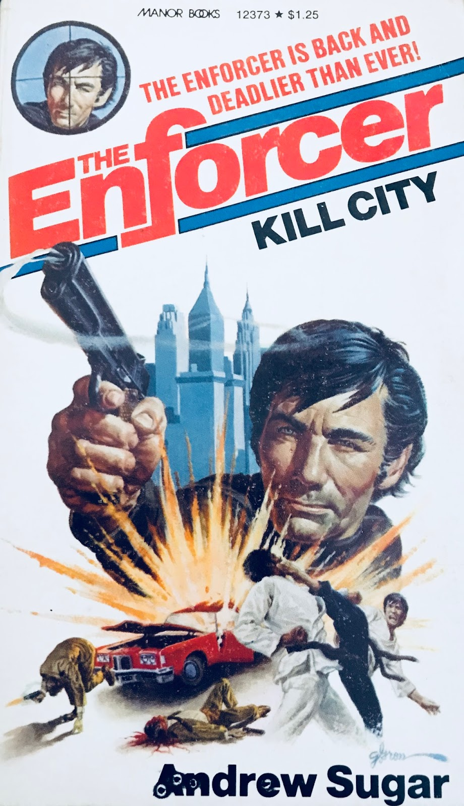 Paperback warrior march 2018 andrew sugars third entry in his vigilante series enforcer is kill city released in 1973 by lancer like the prior two books kill city was fandeluxe
