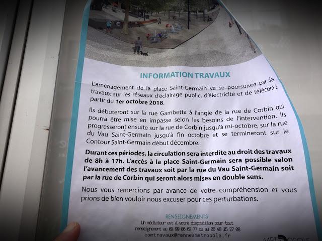 La discrète petite affichette « Information travaux » scotchée sur la palissade du chantier de la Place Saint-Germain... Le 29 octobre 2018
