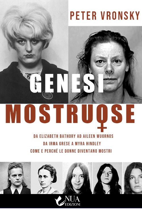 Genesi Mostruose | Il romanzo di Peter Vronsky arriva nelle librerie italiano