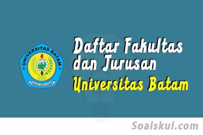 daftar fakultas jurusan di universitas batam
