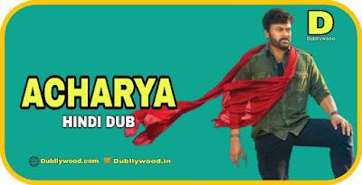 Acharya Hindi Dubbed Movie
