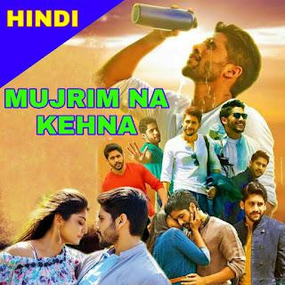 Mujrim Na Kehna Hindi Dubbed Full Movie Download filmyzilla