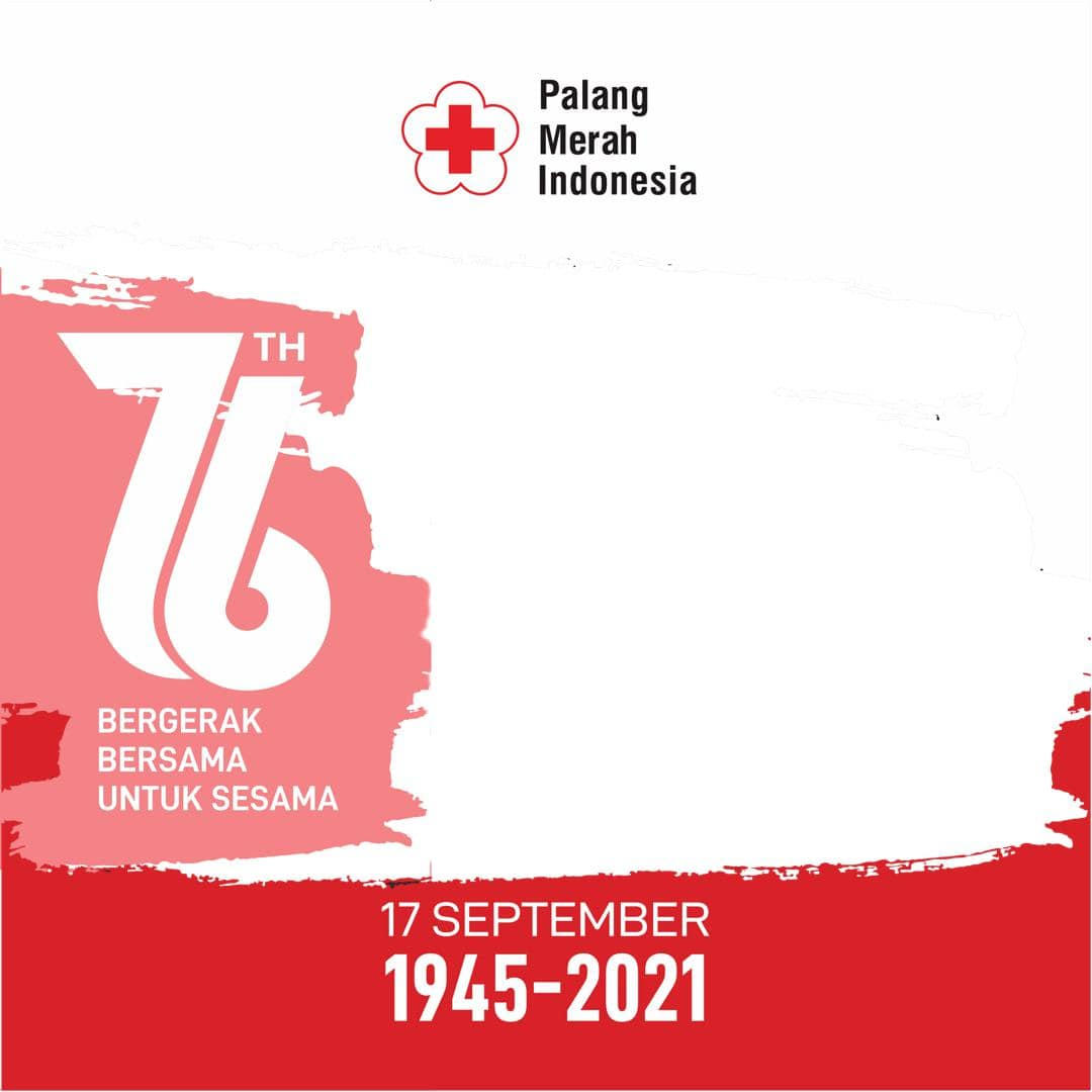 Link Bingkai Foto Twibbon Selamat Hari Palang Merah Indonesia 2021 - Ultah PMI ke-76