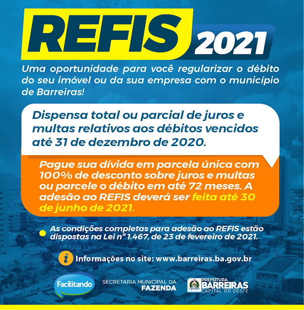 Prefeitura de Barreiras prorroga prazo para adesão ao Refis 2021 com dispensa total e parcial de juros e multas