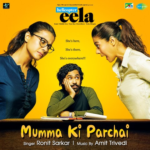 Mumma Ki Parchai - Helicopter Eela (2018)