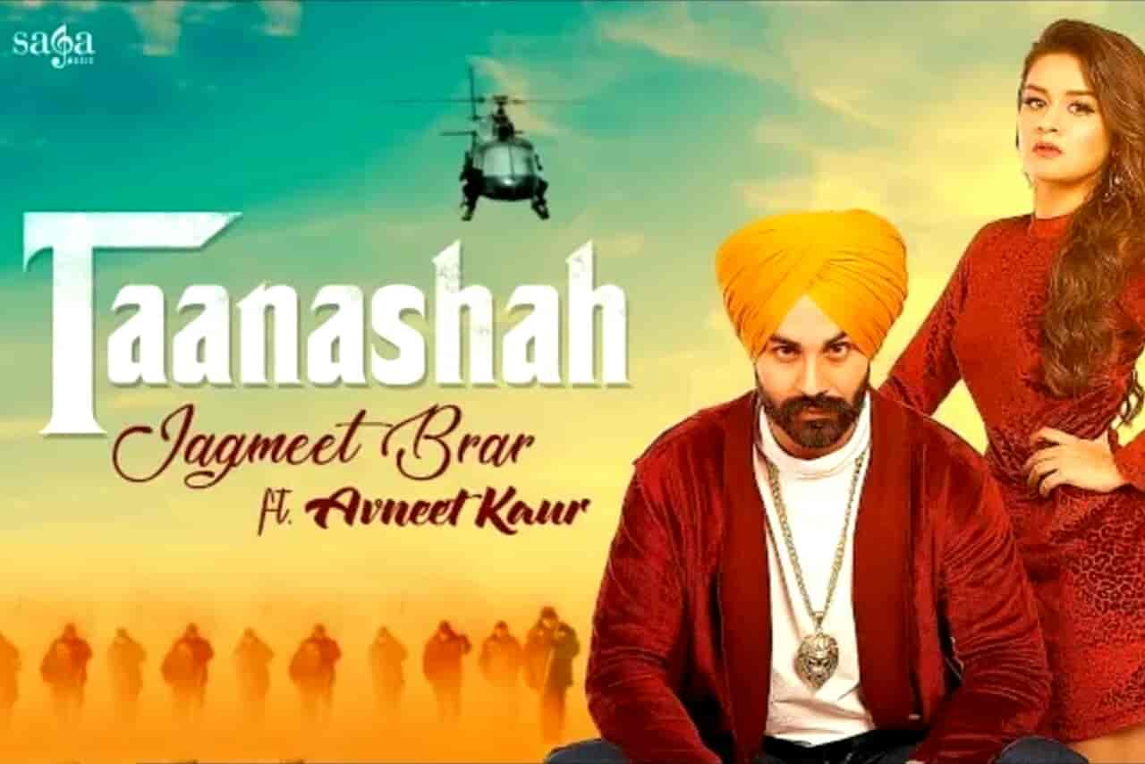 Taanashah Punjabi Song Images Sung by Jagmeet Brar