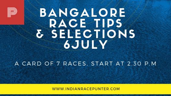 Bangalore Race Tips 6 July