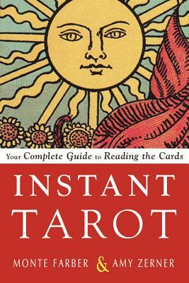 Instant Tarot Monte Farber Amy Zerner