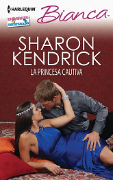 Sharon Kendrick - La Princesa Cautiva