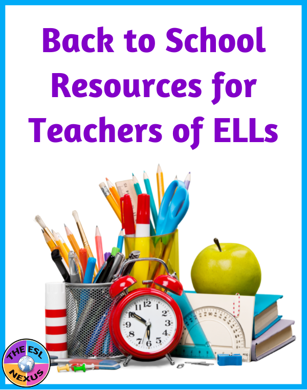 Back to School Resources for Teachers of ELLs