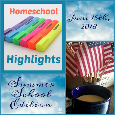 Homeschool Highlights - Summer School Edition, June 15th, 2018 on Homeschool Coffee Break @ kympossibleblog.blogspot.com