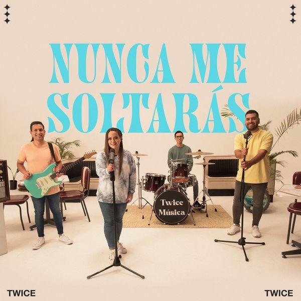 Twice – Nunca Me Soltarás (Single) 2021 (Exclusivo WC)