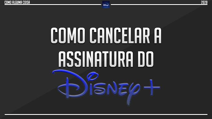 Como cancelar a assinatura do Disney+