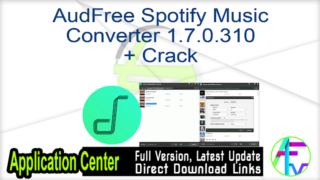 AudFree Spotify Music Converter 1.7.0.310 + Crack