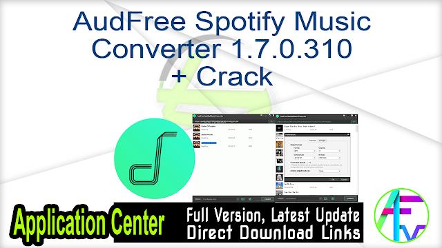 AudFree Spotify Music Converter 1.7.0.310 + Crack