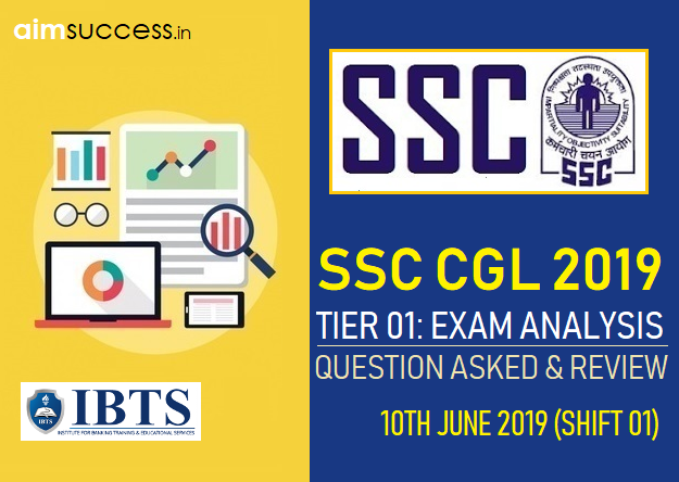 SSC CGL Tier 1 Exam Analysis : 10th June 2019 1st Shift