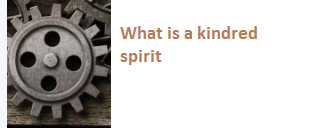 What is a kindred spirit?