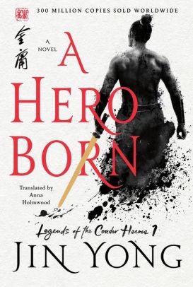 A Hero Born by Jin Yong Book Review (Spoiler-Free)