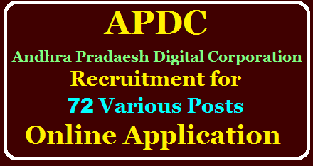 Andhra Pradaesh Digital Corporation Limited Recruitment (APDC) Recruitment for 72 Various Posts Online Application @ipr.ap.nic.in /2020/08/APDC-Recruitment-for-72-Various-Posts-Online-Application-ipr.ap.nic.in.html
