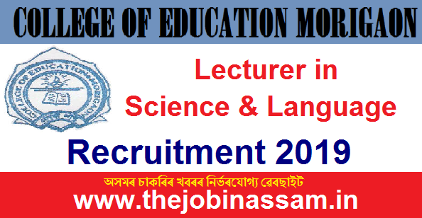 College of Education, Marigaon Recruitment 2019