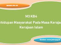 Kehidupan Masyarakat Pada Masa Kerajaan-Kerajaan Islam M3 KB4