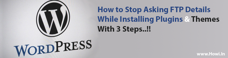 Stop Asking FTP Details While Installing WP Plugins