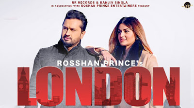 London Lyrics – Roshan Prince
