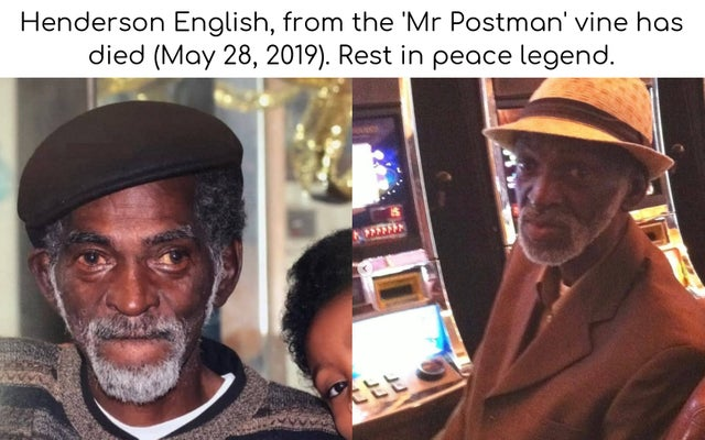 Rest in peace Mr. Postman
