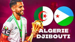 موعد مباراة الجزائر وجيبوتي في التصفيات الإفريقية المؤهلة لكأس العالم