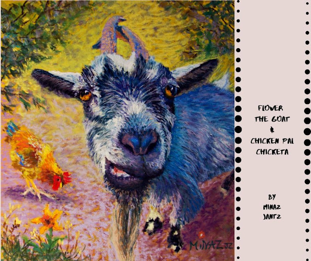 Flower the Goat & her Chicken Pal Chicketa by Minaz Jantz