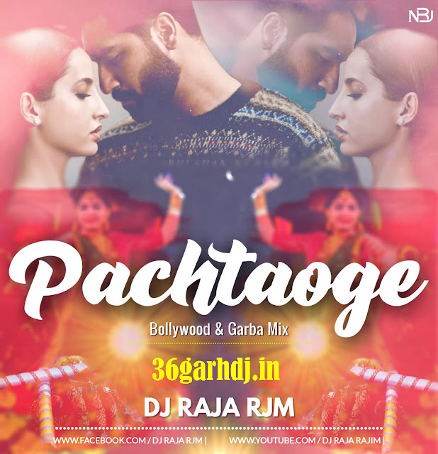Pachtaoge Full dj Song (Remix+Garba) Dj Raja Rajim 2k19 || indiadj | Love dj Song