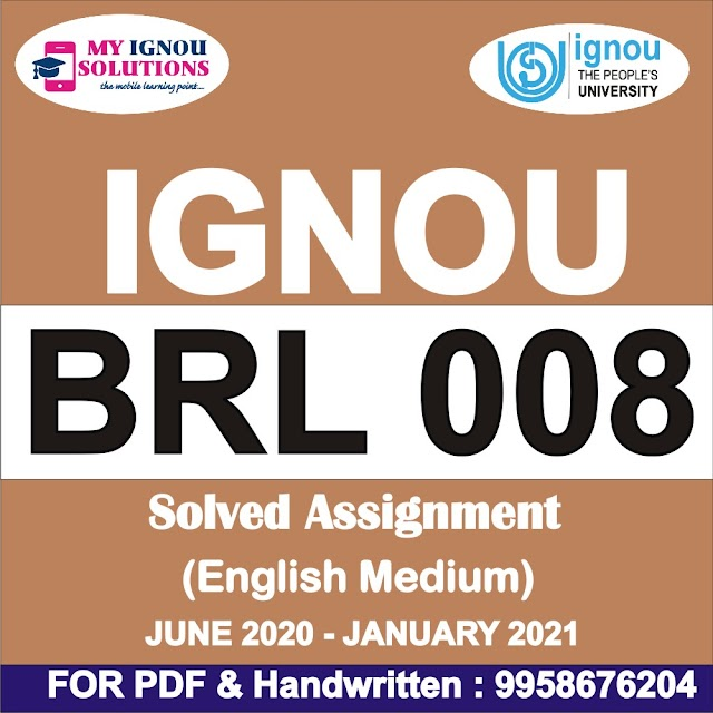 BRL 008 Solved Assignment 2020-21