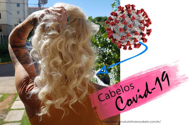 mulher segurando cabelo e covid19