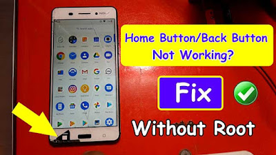 Fix Home Button/Back Button Not Working [No Root] 2020 Method