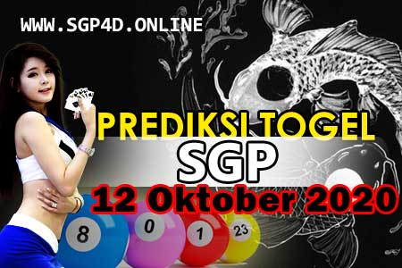 Prediksi Togel SGP 12 Oktober 2020
