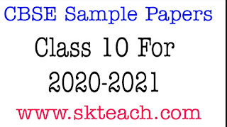 CBSE Sample Papers Class 10 For 2020-2021
