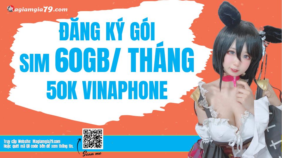 Đăng ký Sim 4G Vinaphone 60GB/tháng 50k