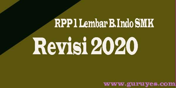 Download RPP 1 Lembar SMK Mapel Bahasa Indonesia Kelas X Semester Ganjil