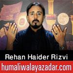 https://aliwalayazadar.blogspot.com/2020/08/syed-rehan-haider-rizvi-nohay-2021.html