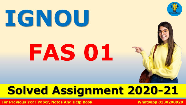 FAS 01 Solved Assignment 2020-21